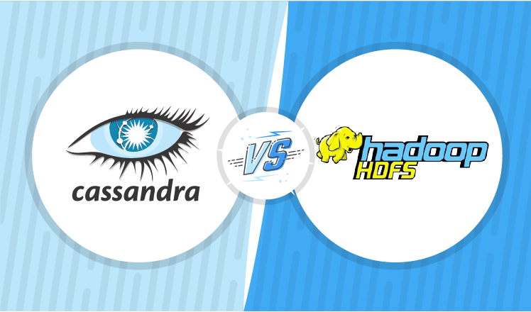 Apache Cassandra vs. Hadoop Distributed File System: When Each is Better