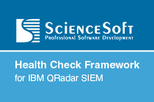 IBM validated Health Check Framework for IBM QRadar SIEM