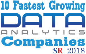 The Silicon Review - 2018: 10 Fastest Growing Data Analytics Companies